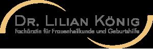 Dr. Lilian König - Fachärztin für Frauenheilkunde und Geburtshilfe
